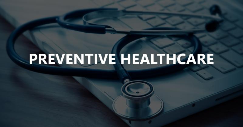 Preventive healthcare essentials