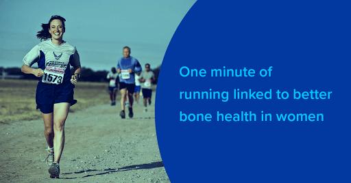 One minute of running linked to better bone health inwomen